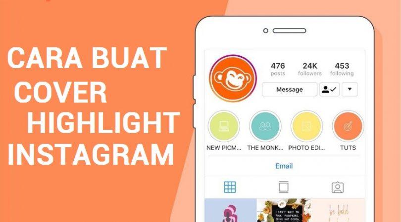 cara membuat cover highlight instagram